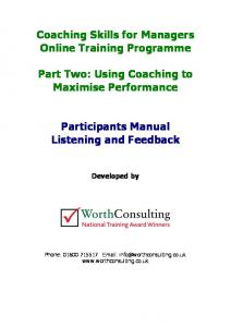 Coaching Skills for Managers Online Training Programme. Part Two: Using Coaching to Maximise Performance. Participants Manual Listening and Feedback