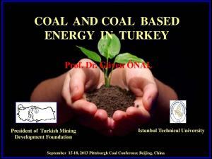 COAL AND COAL BASED ENERGY IN TURKEY