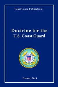 Coast Guard Publication 1. Doctrine for the U.S. Coast Guard