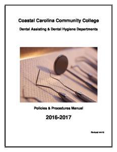 Coastal Carolina Community College. Dental Assisting & Dental Hygiene Departments. Policies & Procedures Manual