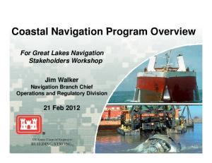 Coastal Navigation Program Overview