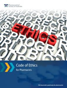 Code of Ethics. for Pharmacists. PSA Australia s peak body for pharmacists