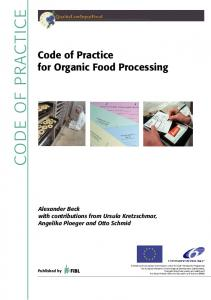 CODE OF PRACTICE. Code of Practice for Organic Food Processing