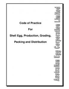 Code of Practice. For. Shell Egg, Production, Grading, Packing and Distribution