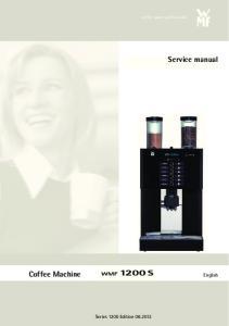 coffee wakes up the world Service manual Coffee Machine English