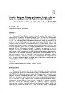 Cognitive Behaviour Therapy for Reducing Anxiety in School- Aged Children Diagnosed with Autism Spectrum Disorders