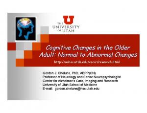 Cognitive Changes in the Older Adult: Normal to Abnormal Changes
