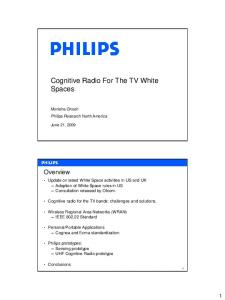 Cognitive Radio For The TV White Spaces