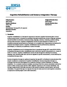 Cognitive Rehabilitation and Sensory Integration Therapy