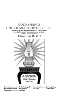 Cold Springs United Methodist church Reaching Up, Reaching Out, Loving God, Loving Others 2550 Cold Springs Road, Concord, NC 28025