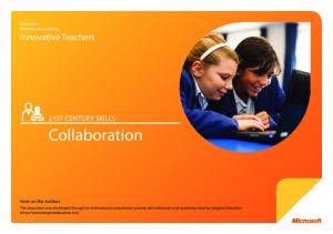 Collaboration 21ST CENTURY SKILLS. Microsoft Partners in Learning Innovative Teachers. Note on the Authors