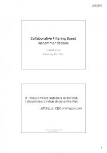 Collaborative Filtering Based Recommendations
