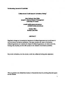 Collateral and Credit Issues in Derivatives Pricing * John Hull and Alan White Joseph L. Rotman School of Management University of Toronto