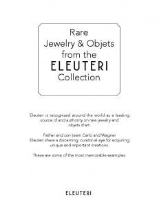 Collection. Eleuteri is recognized around the world as a leading source of and authority on rare jewelry and objets d art