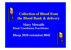 Collection of Blood from the Blood Bank & delivery