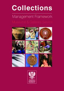Collections. Management Framework. Museums & Galleries Service. Museums & Galleries Service: Collections Management Framework