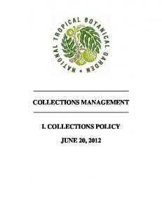 COLLECTIONS MANAGEMENT I. COLLECTIONS POLICY