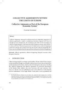 COLLECTIVE AGREEMENTS WITHIN THE LIMITS OF EUROPE Collective Autonomy as Part of the European Economic System*