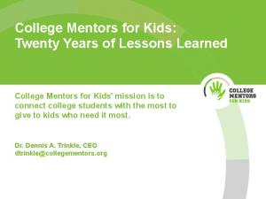 College Mentors for Kids: Twenty Years of Lessons Learned