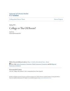 College or The Oil Boom?