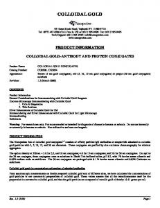 COLLOIDAL GOLD PRODUCT INFORMATION COLLOIDAL GOLD-ANTIBODY AND PROTEIN CONJUGATES
