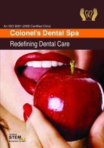 Colonel's Dental Spa Redefining Dental Care
