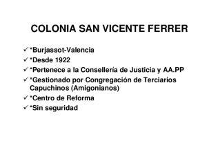 COLONIA SAN VICENTE FERRER COLONIA SAN VICENTE FERRER