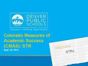 Colorado Measures of Academic Success (CMAS): STR