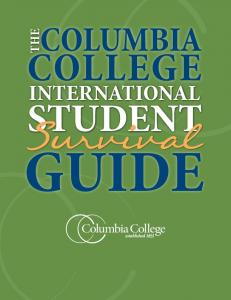 COLUMBIA THE COLLEGE INTERNATIONAL STUDENT GUIDE