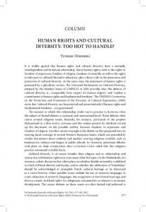 COLUMN HUMAN RIGHTS AND CULTURAL DIVERSITY: TOO HOT TO HANDLE?