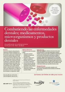 Combatiendo las enfermedades dentales; medicamentos, microorganismos y productos dentales