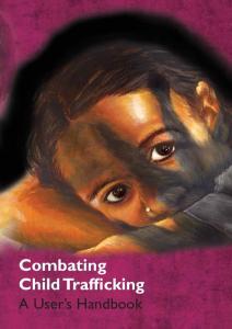 Combating Child Trafficking A User s Handbook