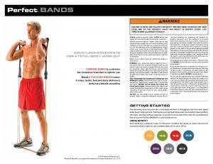Combine bands to customize the resistance level that is right for you