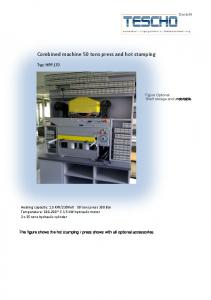 Combined machine 50 tons press and hot stamping