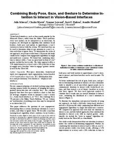 Combining Body Pose, Gaze, and Gesture to Determine Intention to Interact in Vision-Based Interfaces