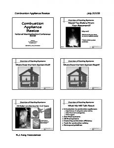 Combustion Appliance Basics. Combustion Appliance Basics. July R.J. Karg Associates. Would You Build a Fire in Your Basement?