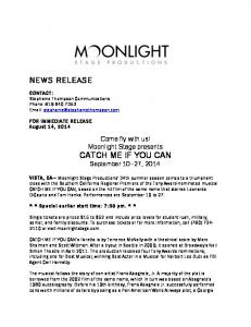 Come fly with us! Moonlight Stage presents CATCH ME IF YOU CAN September 10 27, 2014