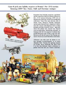 Come & pick your holiday surprises at Bertoia s Nov auction featuring 2,000+ Toys, Trains, Dolls and Christmas Antiques