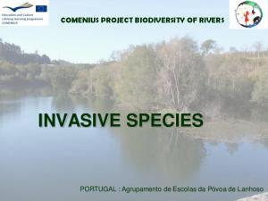 COMENIUS PROJECT BIODIVERSITY OF RIVERS INVASIVE SPECIES