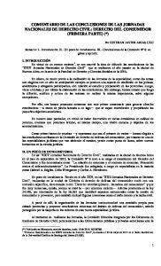 COMENTARIO DE LAS CONCLUSIONES DE LAS JORNADAS NACIONALES DE DERECHO CIVIL: DERECHO DEL CONSUMIDOR (PRIMERA PARTE) (*)