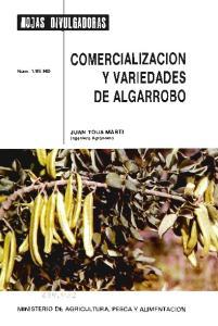 COMERC IAL IZACION Y VAR I EDADES DE ALGARROBO