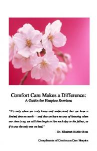 Comfort Care Makes a Difference: A Guide for Hospice Services