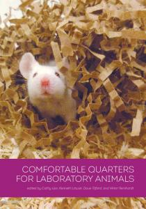 Comfortable Quarters for laboratory animals