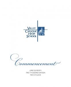 Commencement JUNE ELEVENTH TWO THOUSAND SIXTEEN TWO O CLOCK
