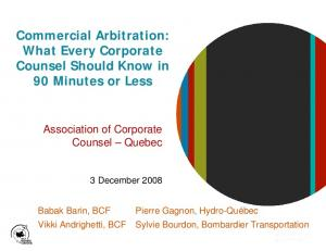 Commercial Arbitration: What Every Corporate Counsel Should Know in 90 Minutes or Less