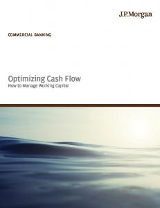 COMMERCIAL BANKING. Optimizing Cash Flow. How to Manage Working Capital