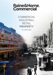 COMMERCIAL INDUSTRIAL RETAIL PROPERTY. 5th edition 2016