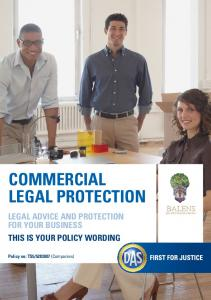 COMMERCIAL LEGAL PROTECTION LEGAL ADVICE AND PROTECTION FOR YOUR BUSINESS THIS IS YOUR POLICY WORDING