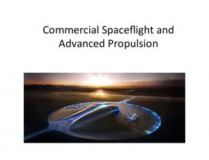 Commercial Spaceflight and Advanced Propulsion