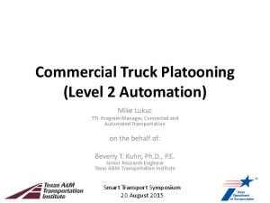 Commercial Truck Platooning (Level 2 Automation)
